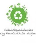 """"""" Hulladékgazdálkodás egy fenntartható világban"""" – Budapest, 2015. február 19-20."""